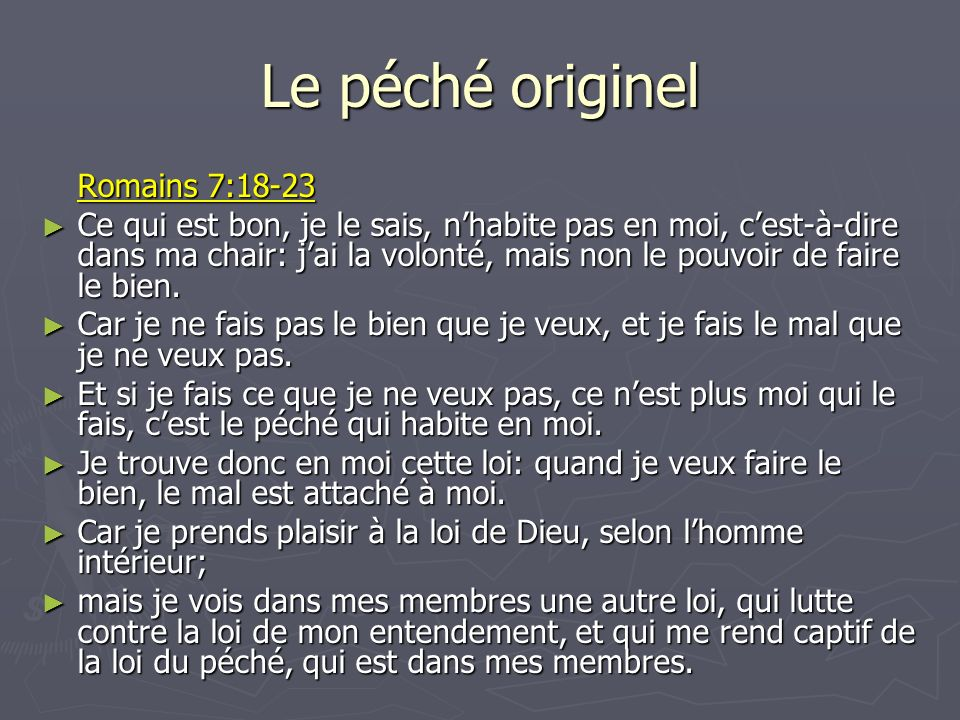 Le péché originel Romains 7:18-23