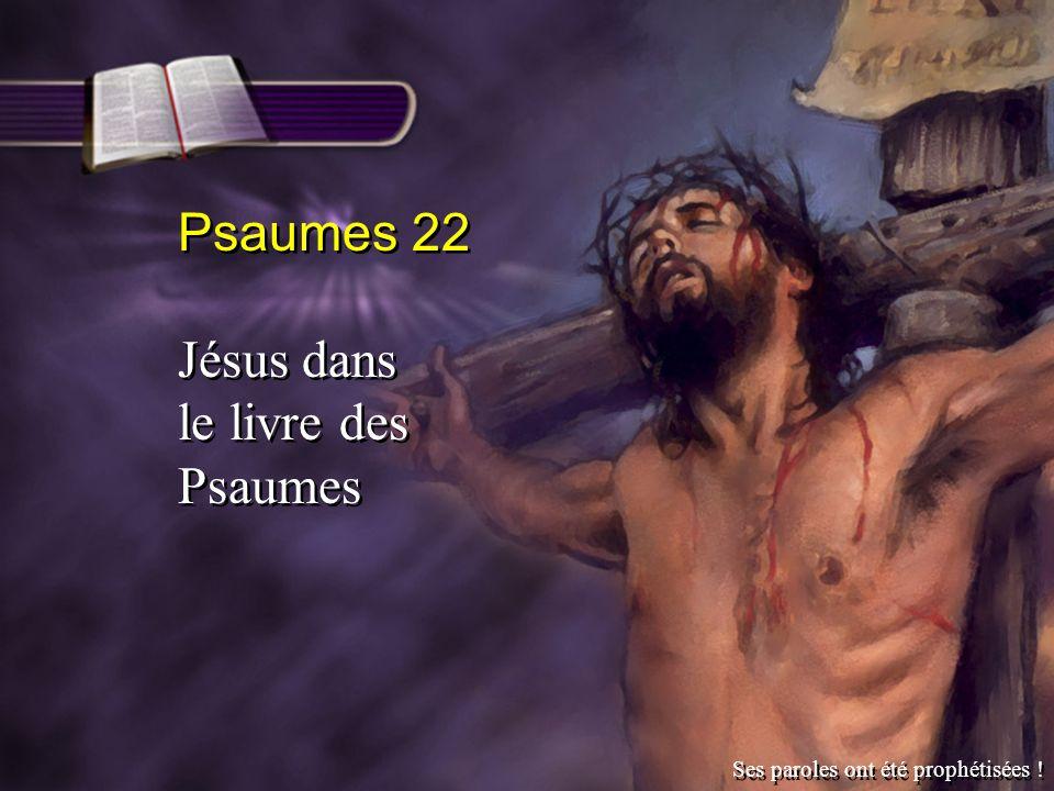 Psaumes 22 Jésus dans le livre des Psaumes