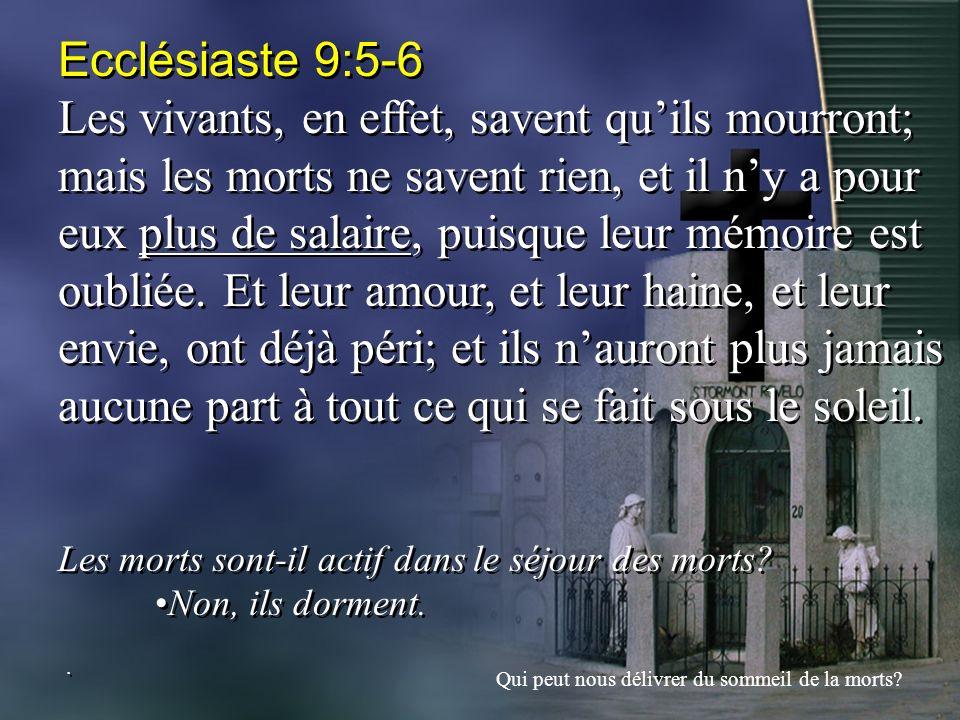 Ecclésiaste 9:5-6