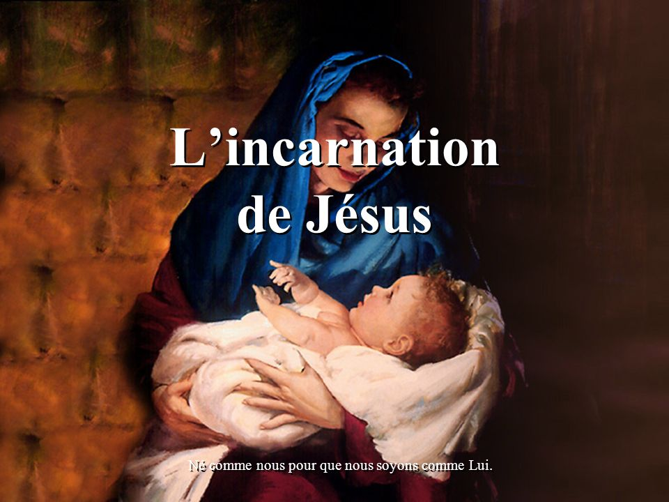L'incarnation de Jésus