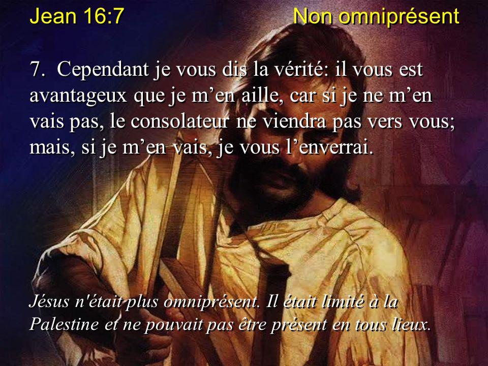 Jean 16:7 Non omniprésent