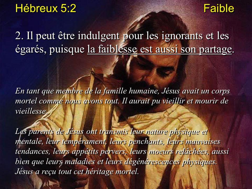 Hébreux 5:2 Faible