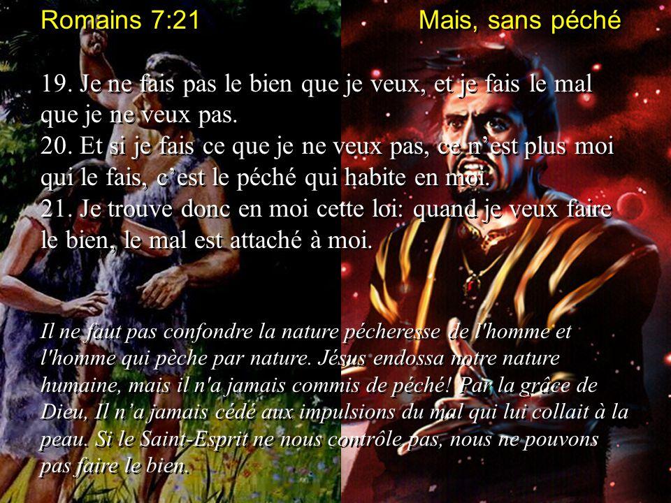 Romains 7:21 Mais, sans péché