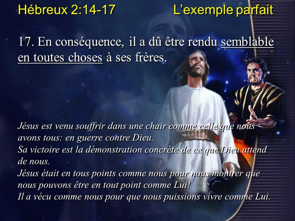 Hébreux 2:14-17 L'exemple parfait