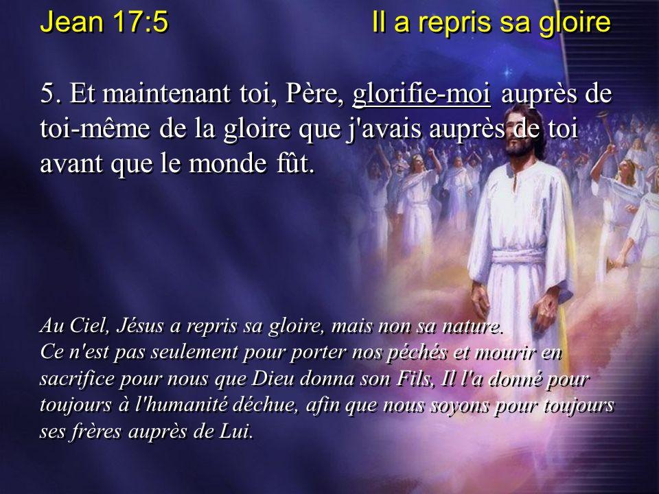 Jean 17:5 Il a repris sa gloire