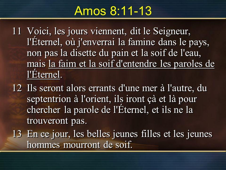Amos 8:11-13