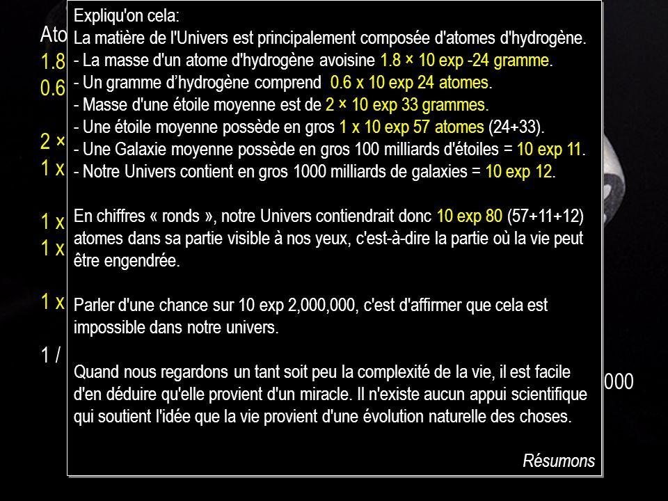 1.8 × 10-24 gramme = La masse d un atome d hydrogène.