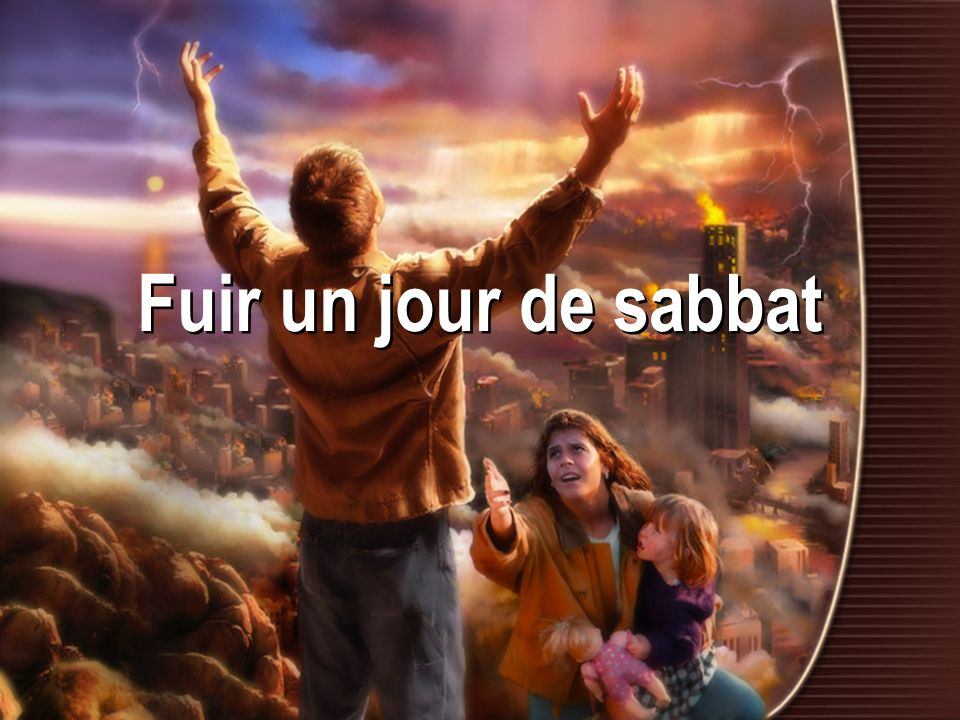 Fuir un jour de sabbat