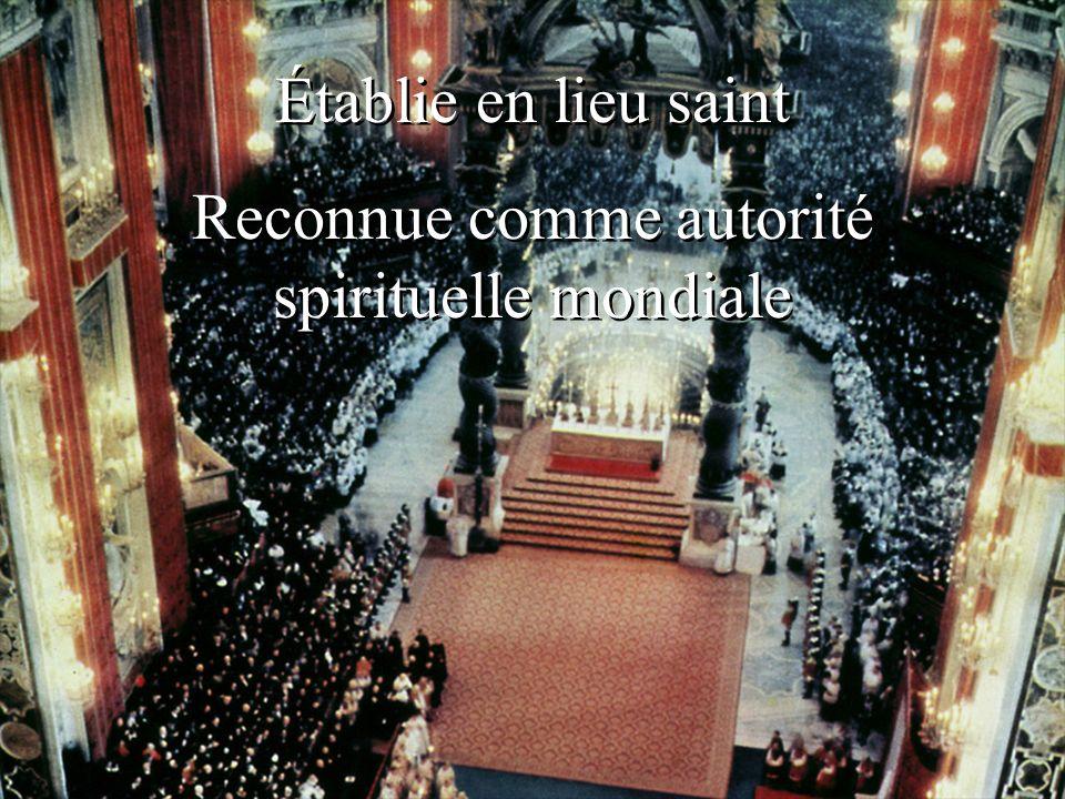 Reconnue comme autorité spirituelle mondiale