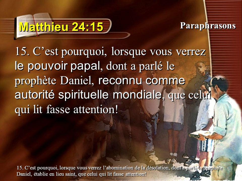 Matthieu 24:15 Paraphrasons.