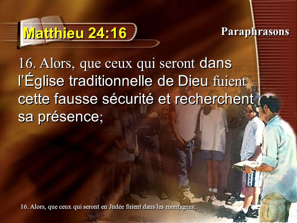 Matthieu 24:16 Paraphrasons.