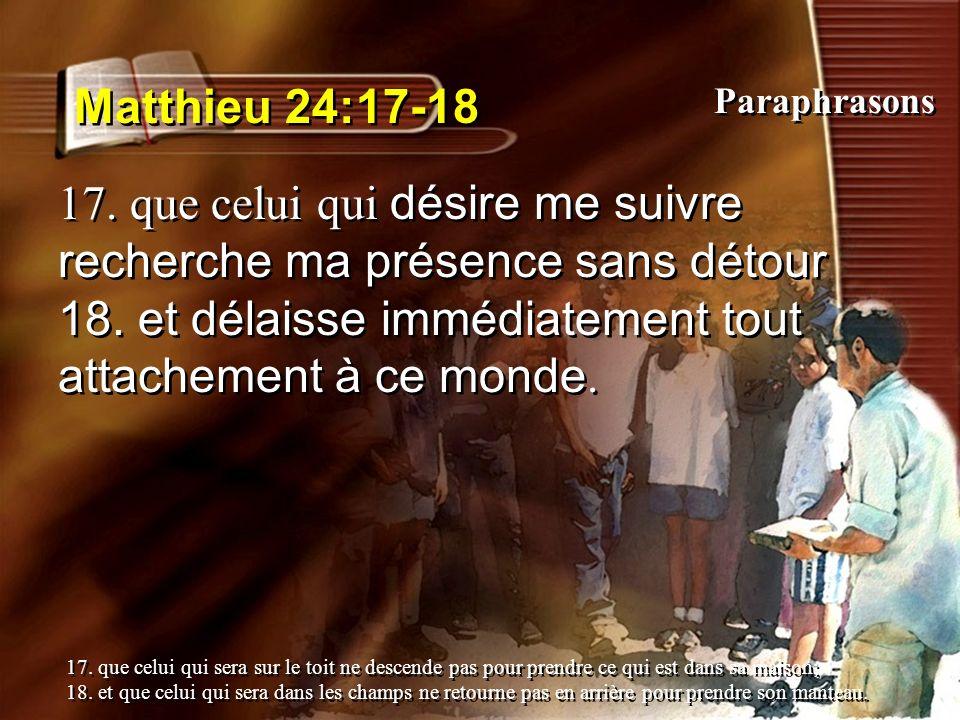 Matthieu 24:17-18 Paraphrasons.