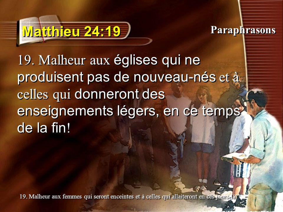 Matthieu 24:19 Paraphrasons.