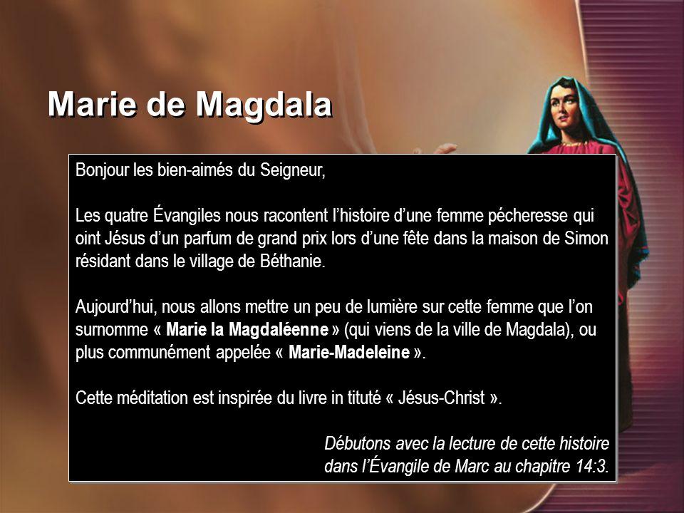 Marie de Magdala Bonjour les bien-aimés du Seigneur,