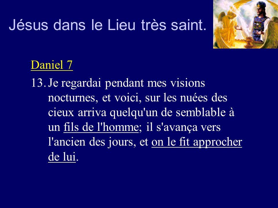 Jésus dans le Lieu très saint.