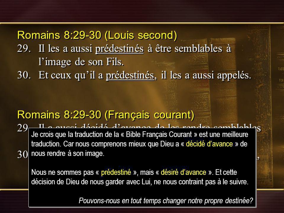 Romains 8:29-30 (Louis second)