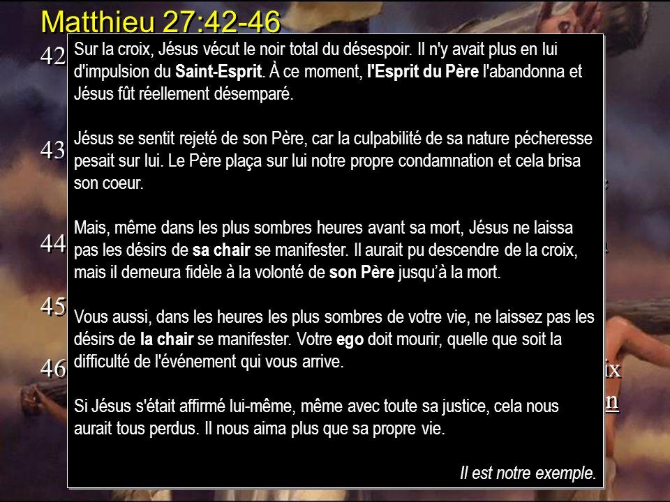 Matthieu 27:42-46