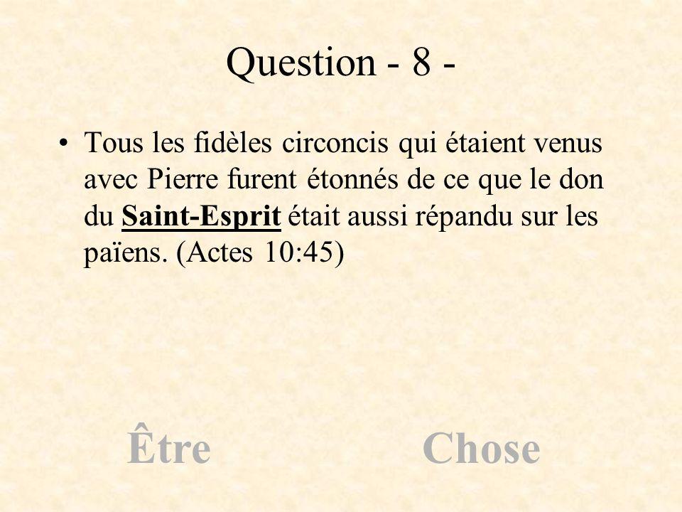Question - 8 -