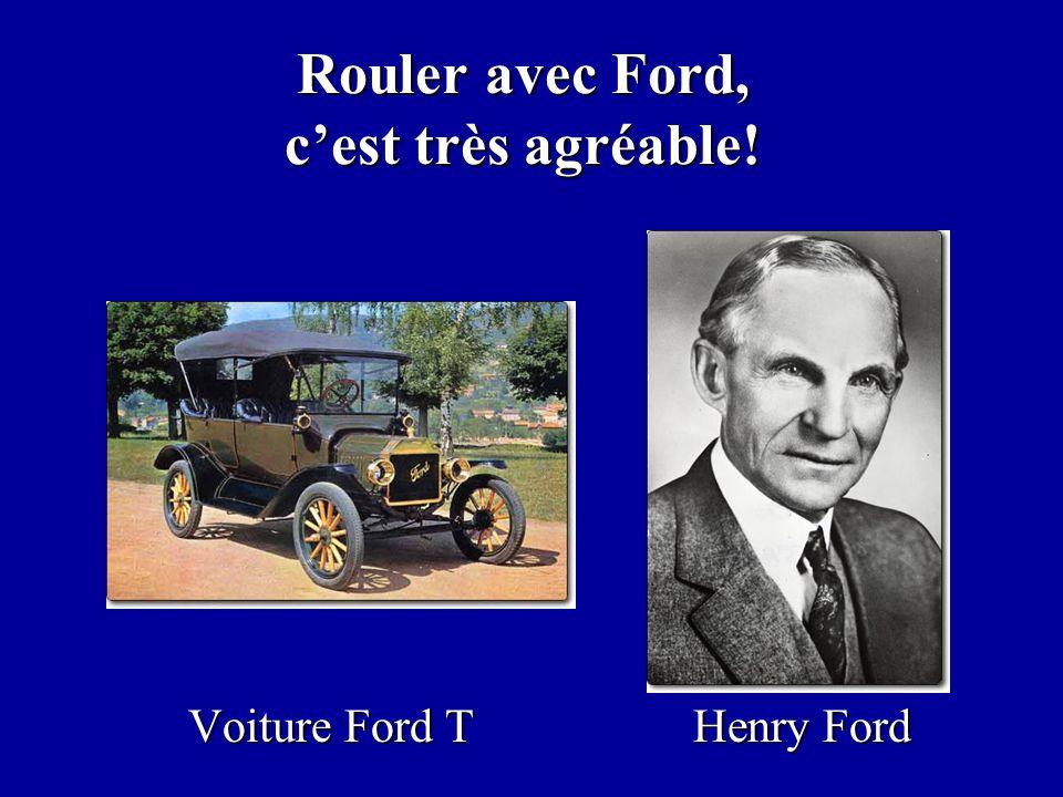 Rouler avec Ford, c'est très agréable!