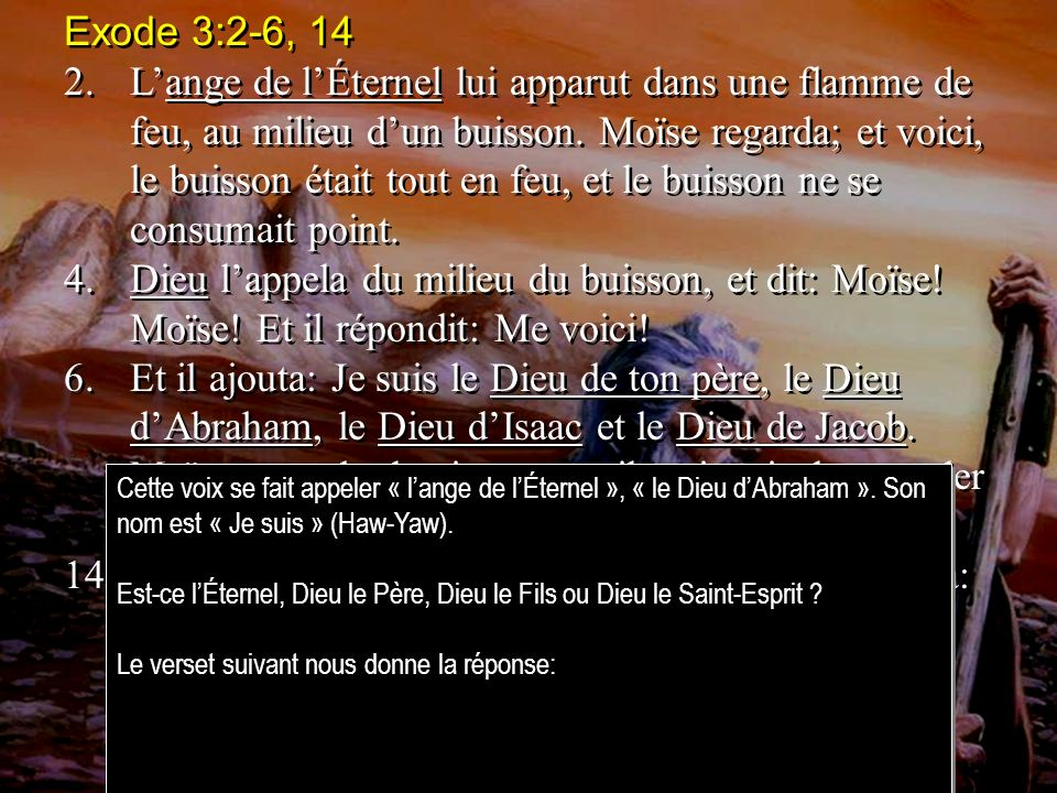 Exode 3:2-6, 14