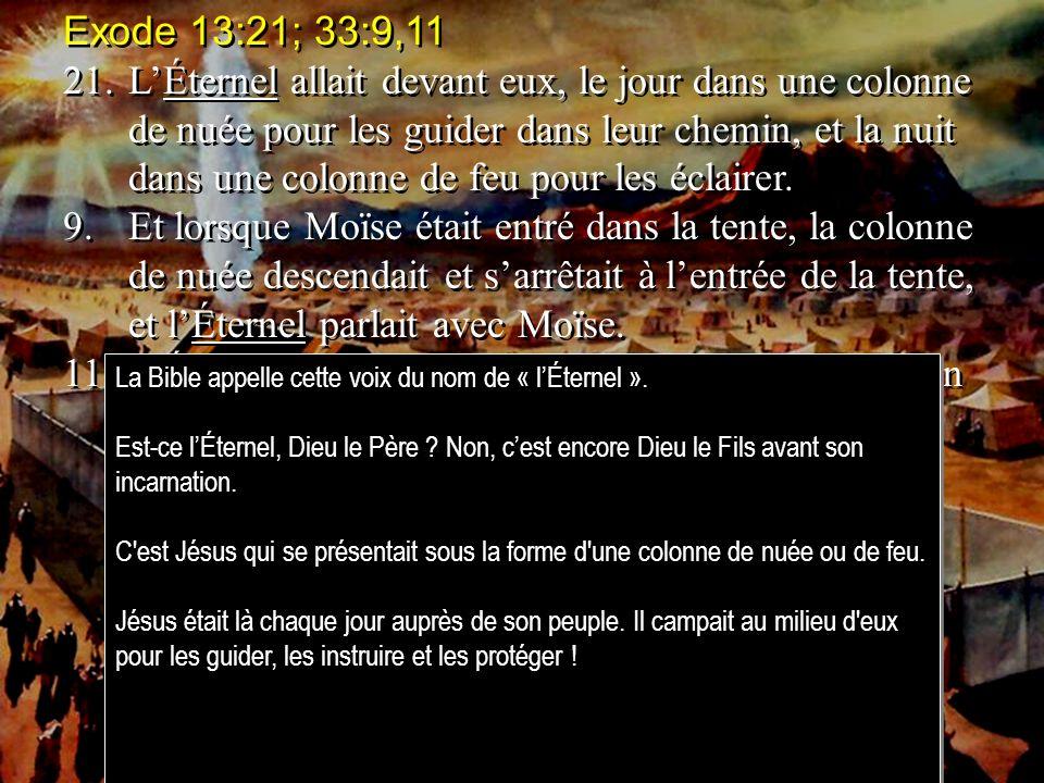Exode 13:21; 33:9,11