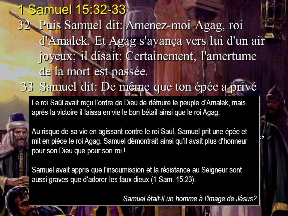 1 Samuel 15:32-33
