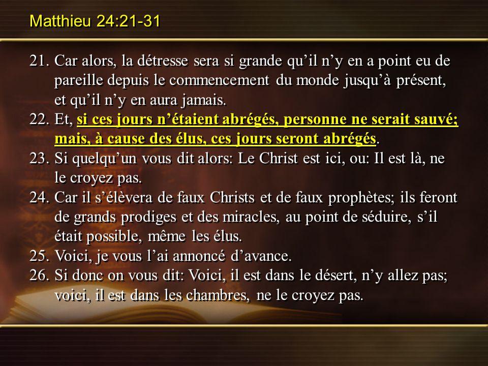 Matthieu 24:21-31