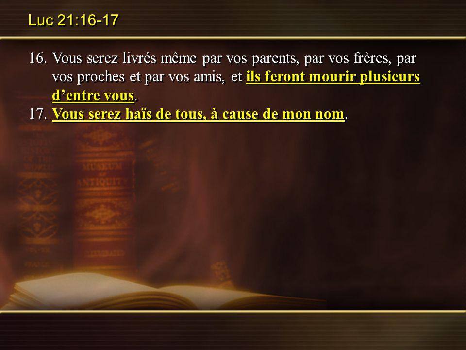 Luc 21:16-17