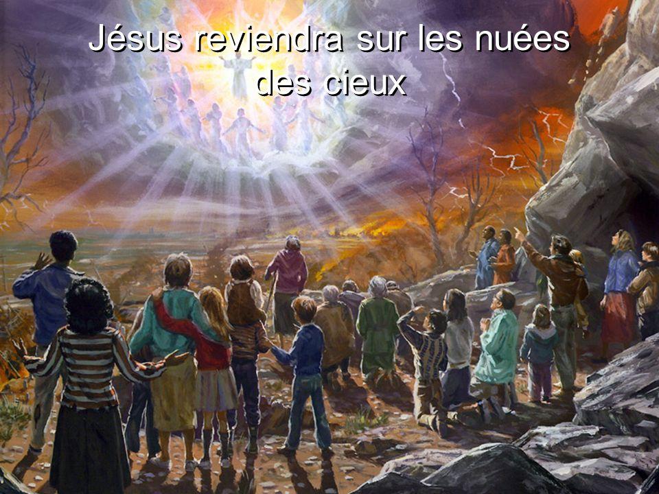 Jésus reviendra sur les nuées