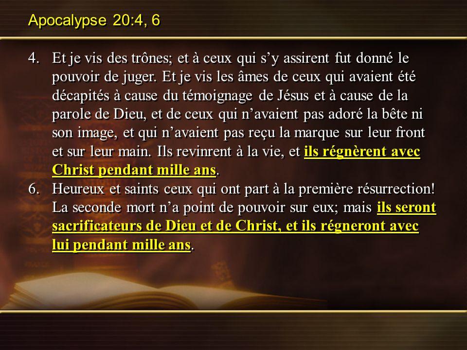 Apocalypse 20:4, 6