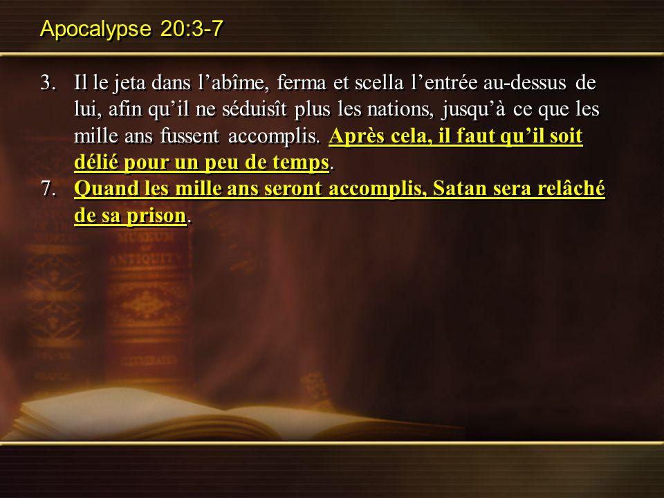 Apocalypse 20:3-7