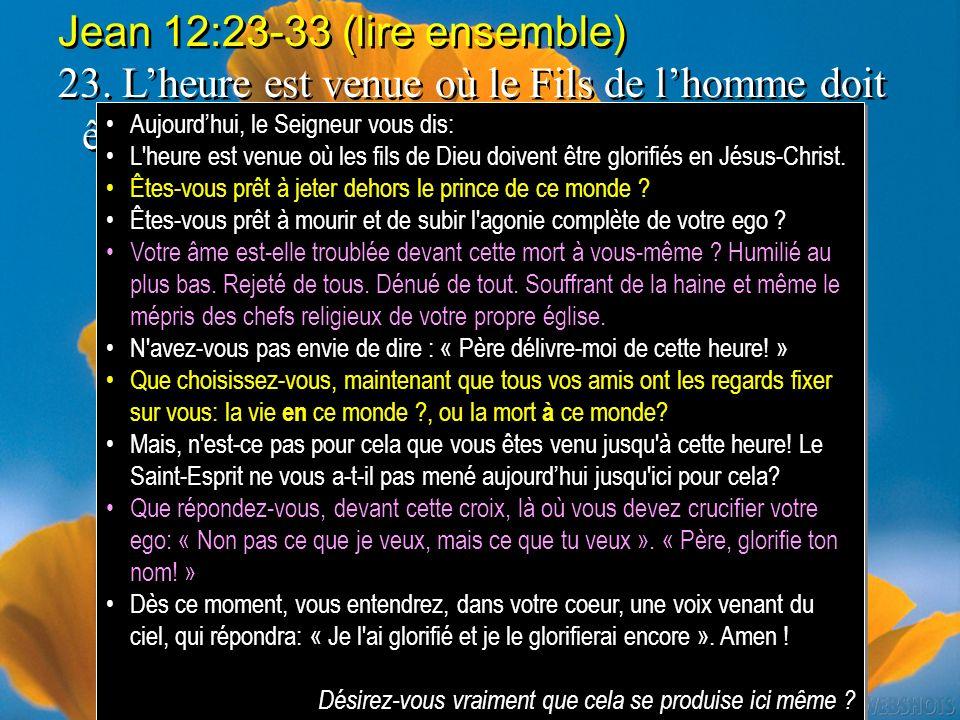 Jean 12:23-33 (lire ensemble)