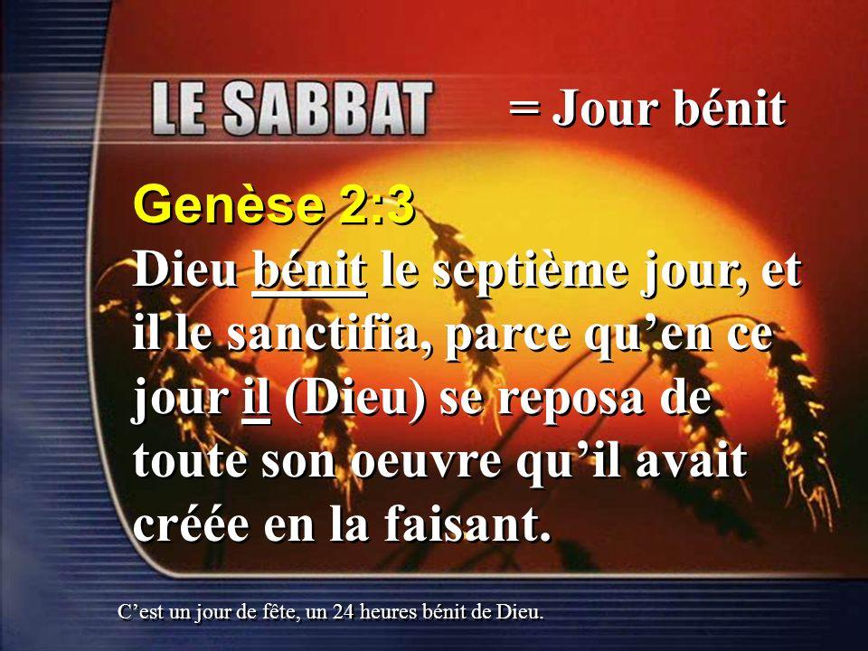 = Jour bénitGenèse 2:3.
