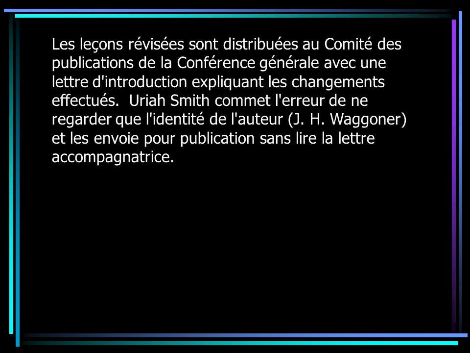 Les leçons révisées sont distribuées au Comité des publications de la Conférence générale avec une lettre d introduction expliquant les changements effectués.