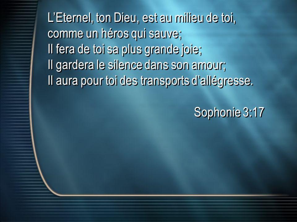 L'Eternel, ton Dieu, est au milieu de toi,