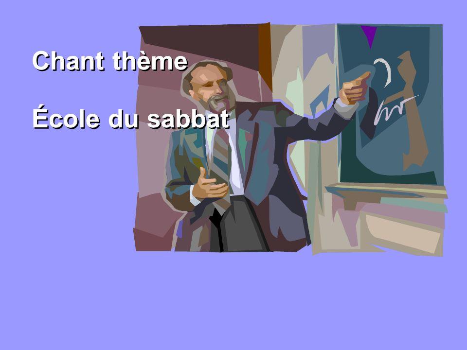 Chant thème École du sabbat 25