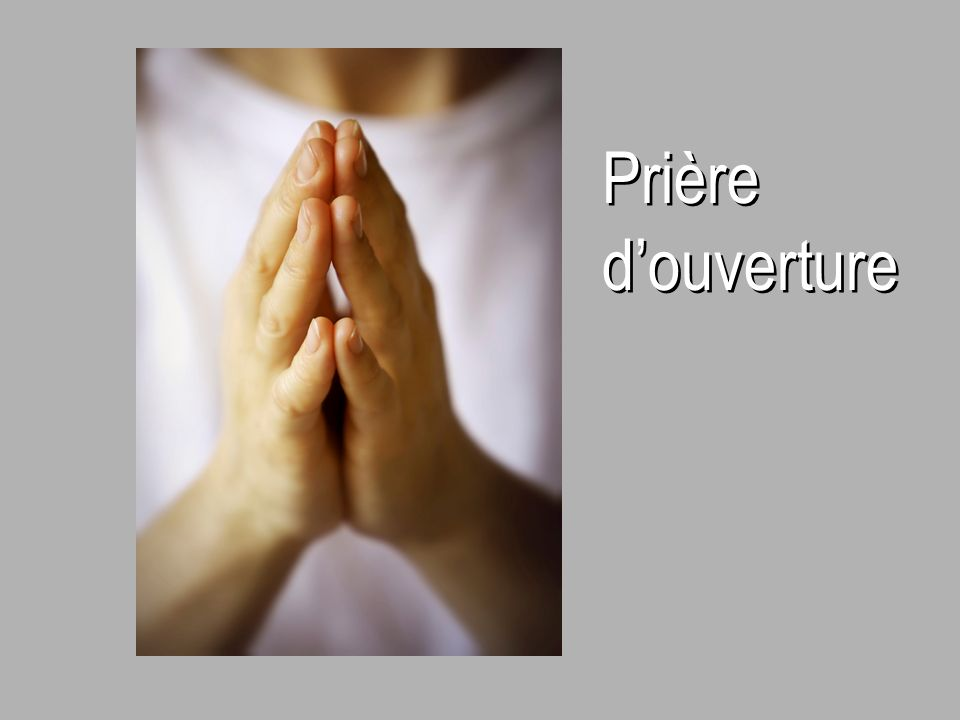 Prière d'ouverture 30