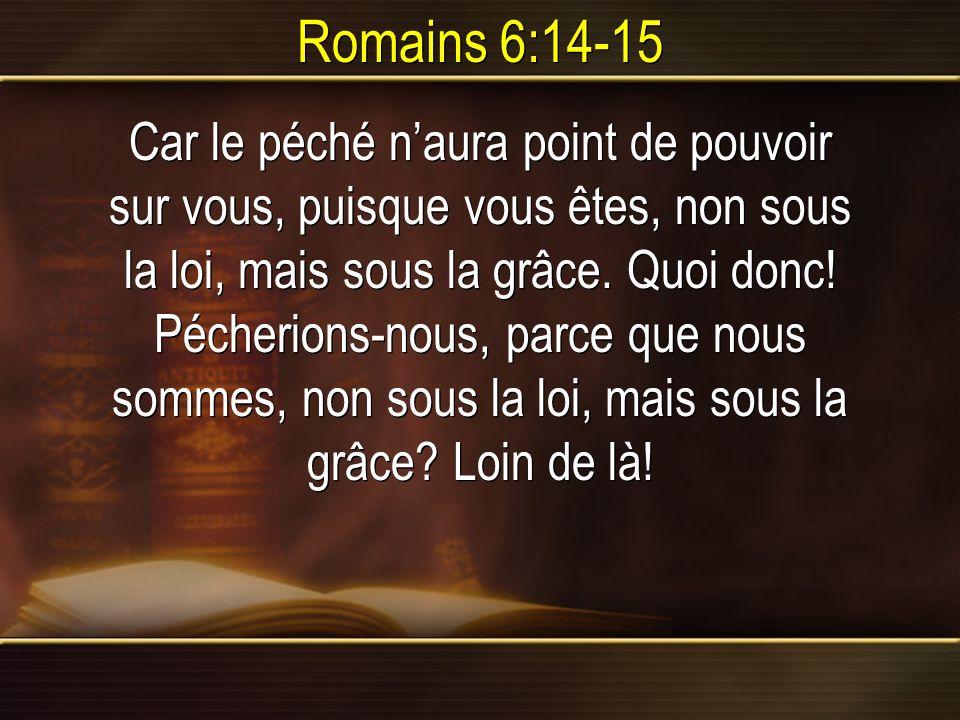 Romains 6:14-15