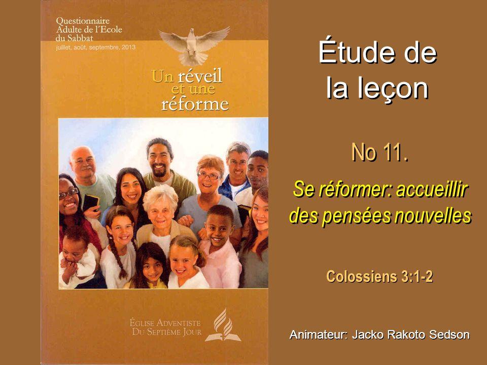 Étude de la leçon No 11. Se réformer: accueillir des pensées nouvelles