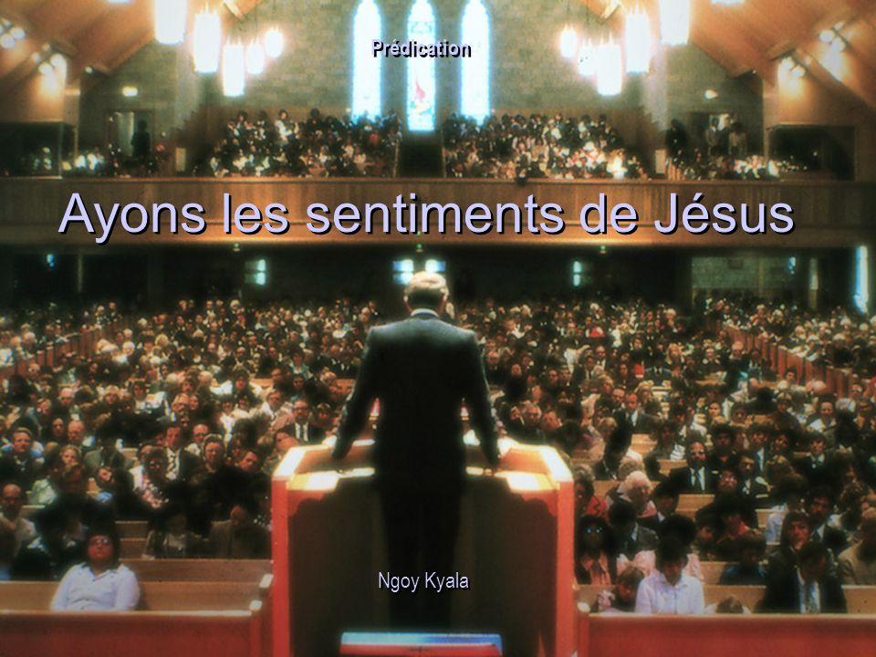 Ayons les sentiments de Jésus