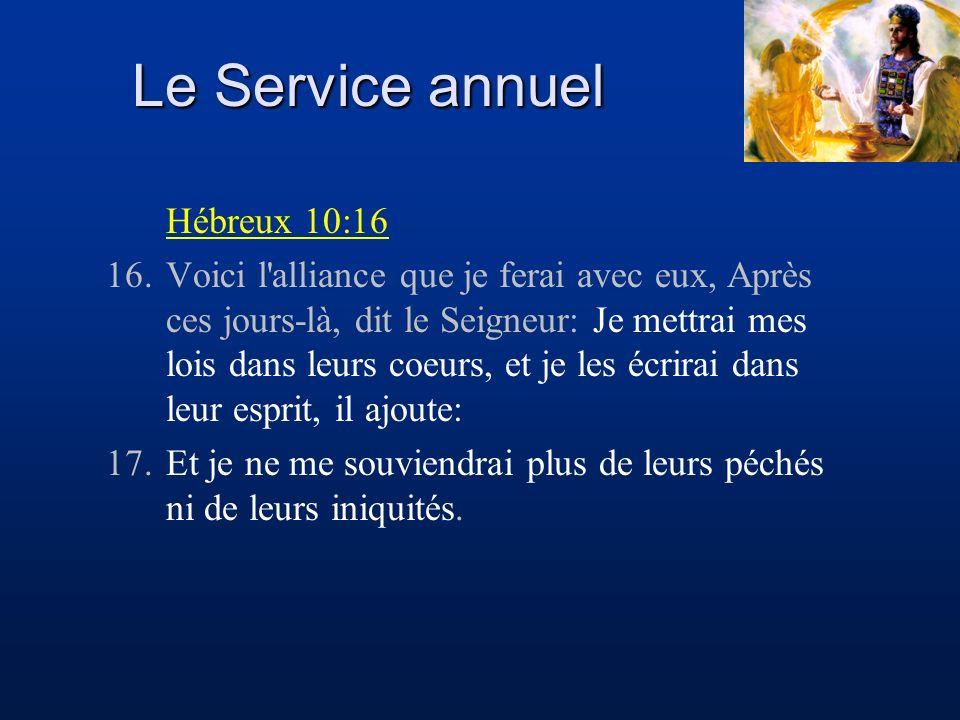 Le Service annuel Hébreux 10:16