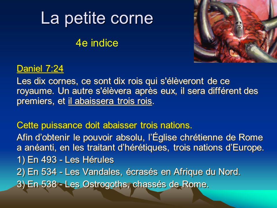 La petite corne 4e indice Daniel 7:24