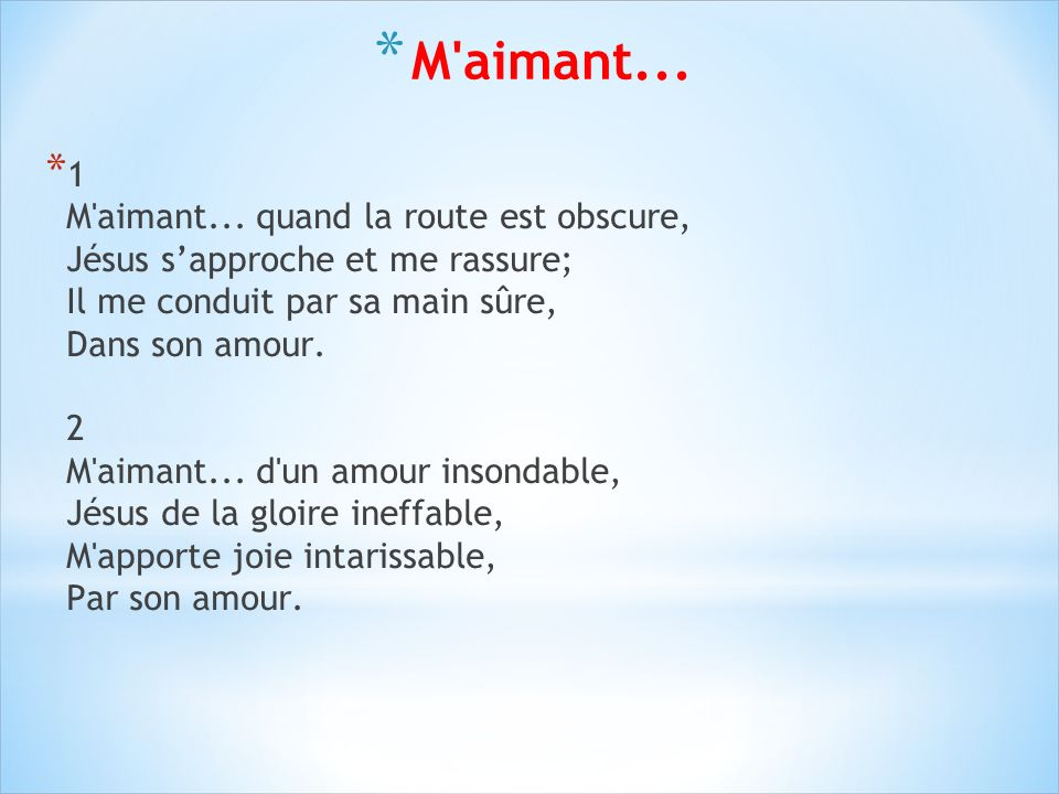 M aimant...
