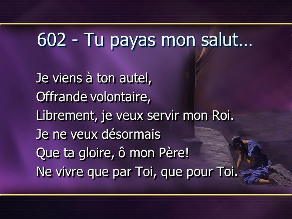 602 - Tu payas mon salut… Offrande volontaire,