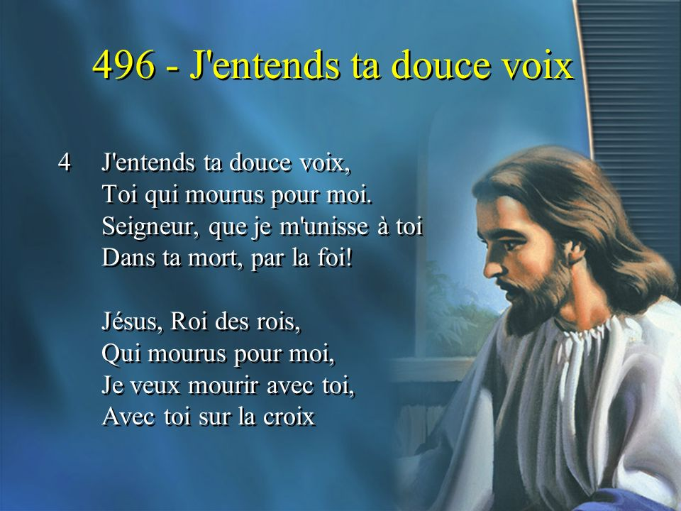 496 - J entends ta douce voix