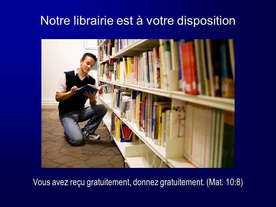 Notre librairie est à votre disposition