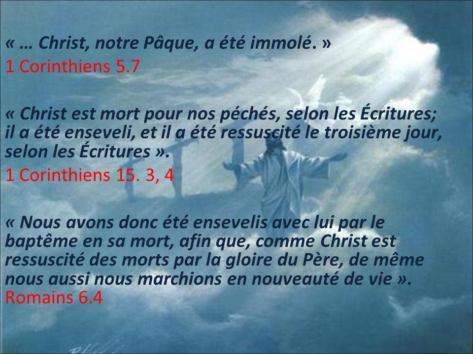 « … Christ, notre Pâque, a été immolé. » 1 Corinthiens 5