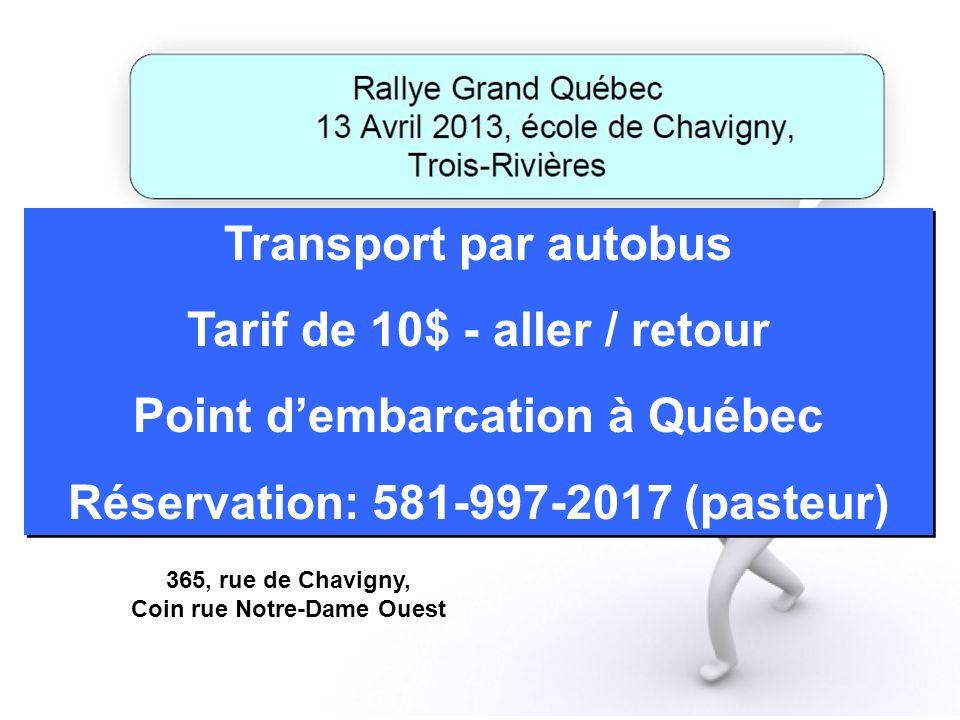 Tarif de 10$ - aller / retour Point d'embarcation à Québec