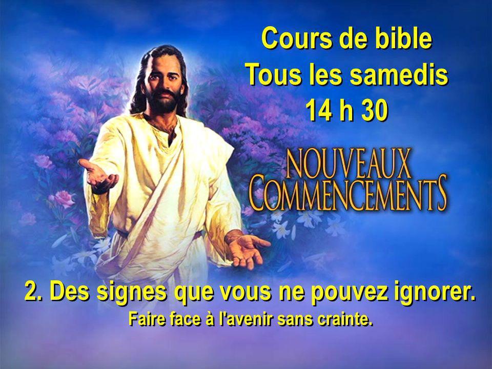 Cours de bible Tous les samedis 14 h 30