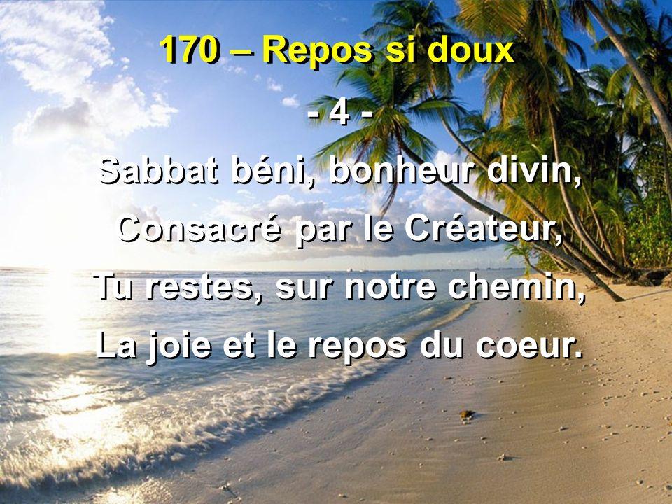 Sabbat béni, bonheur divin, Consacré par le Créateur,